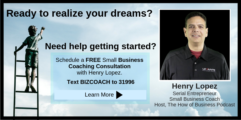Henry Lopez - Small Business Coach