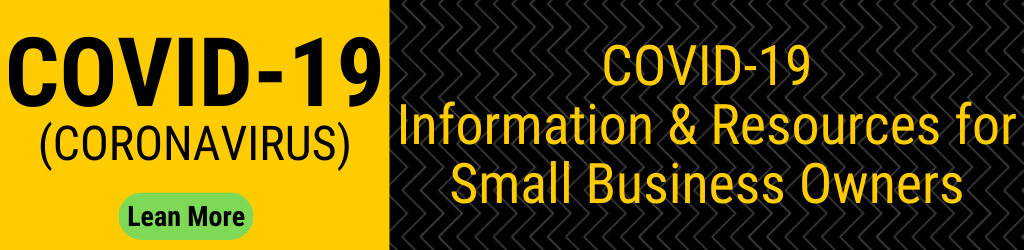 COVID-19 Info & Resources for Small Business Owners