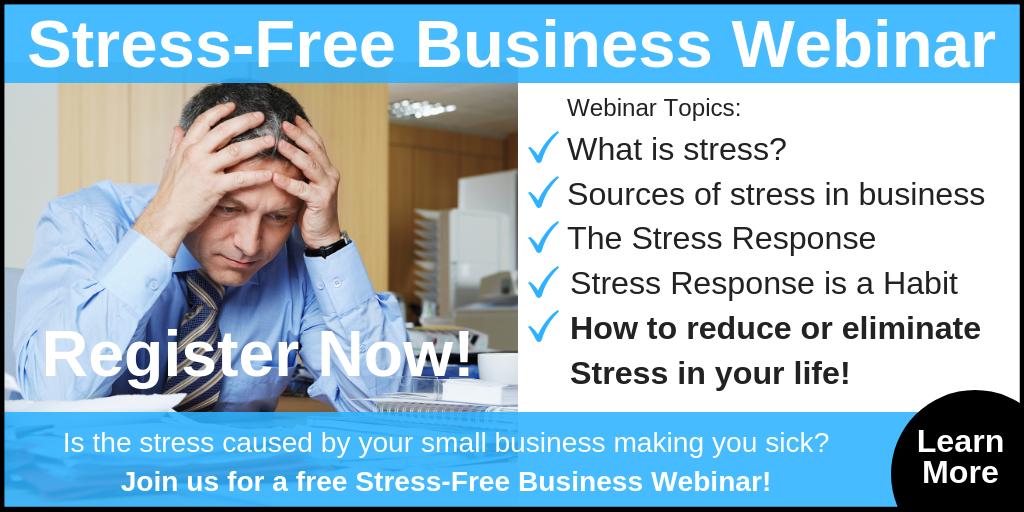 Stress-Free Small Business Webinar