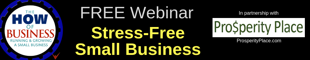 Stress-Free Small Business Webinar Recording