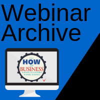 Webinar Archives for Small Business